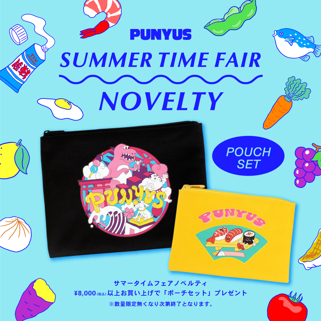 7/22(水)〜SUMMER TIME FAIR!